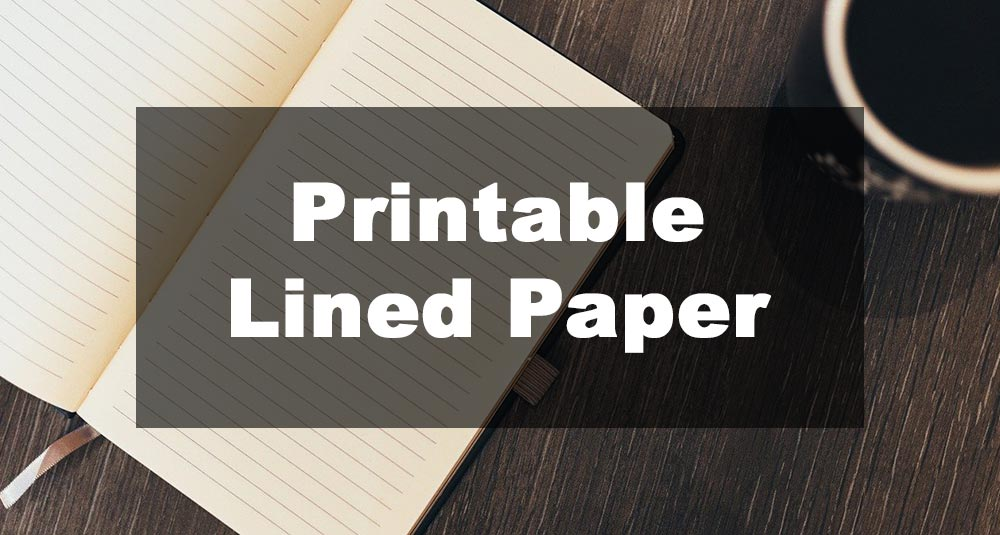 Featured Image: Printable Lined Paper Examples